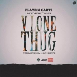 Instrumental: UnoTheActivist - Vlone Thug ft. Playboi Carti